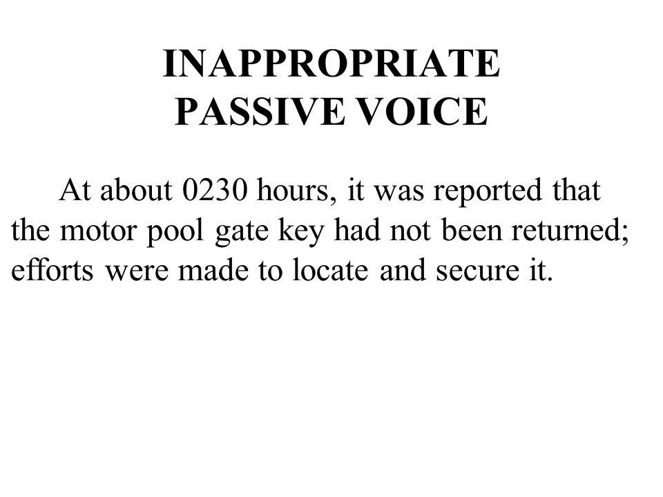 INAPPROPRIATE PASSIVE VOICE