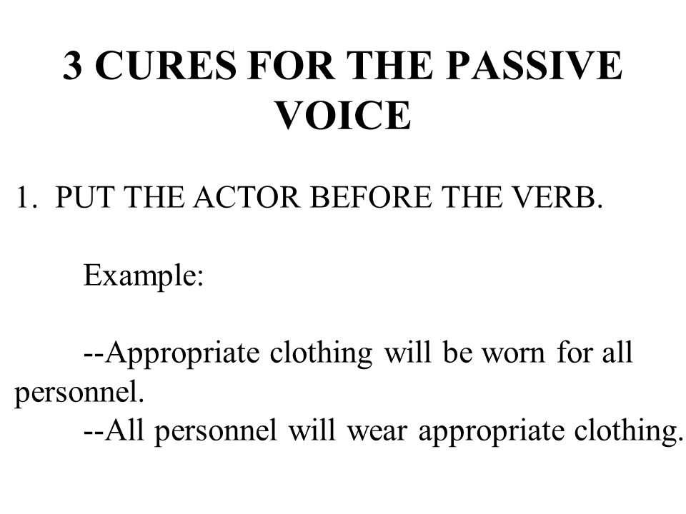 3 CURES FOR THE PASSIVE VOICE