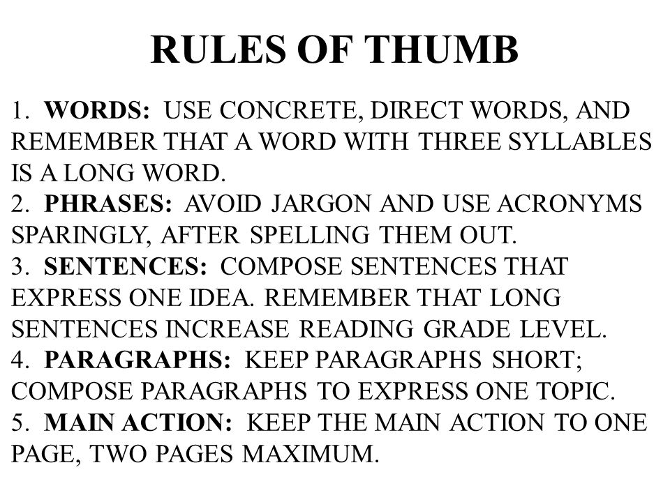 RULES OF THUMB 1. WORDS: USE CONCRETE, DIRECT WORDS, AND