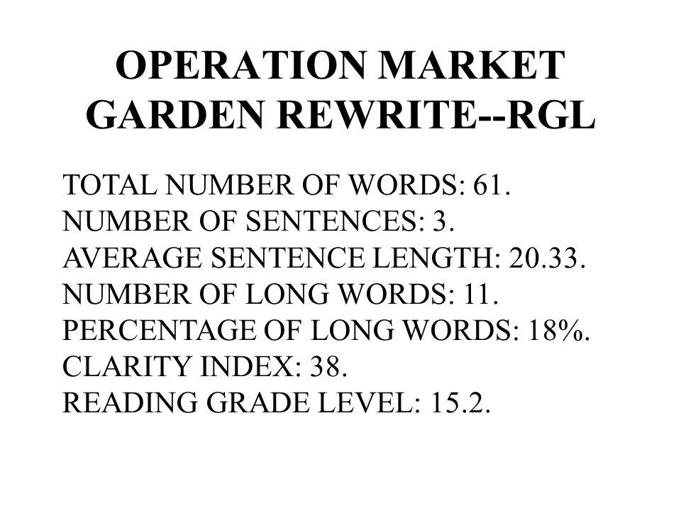 OPERATION MARKET GARDEN REWRITE--RGL