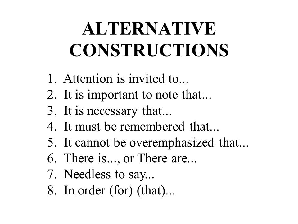 ALTERNATIVE CONSTRUCTIONS