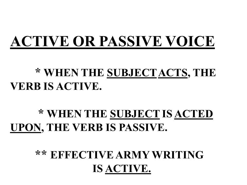 ACTIVE OR PASSIVE VOICE