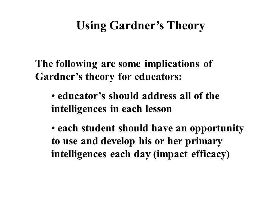 Using Gardner's Theory