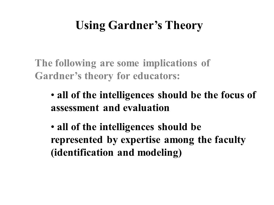 Using Gardner's Theory