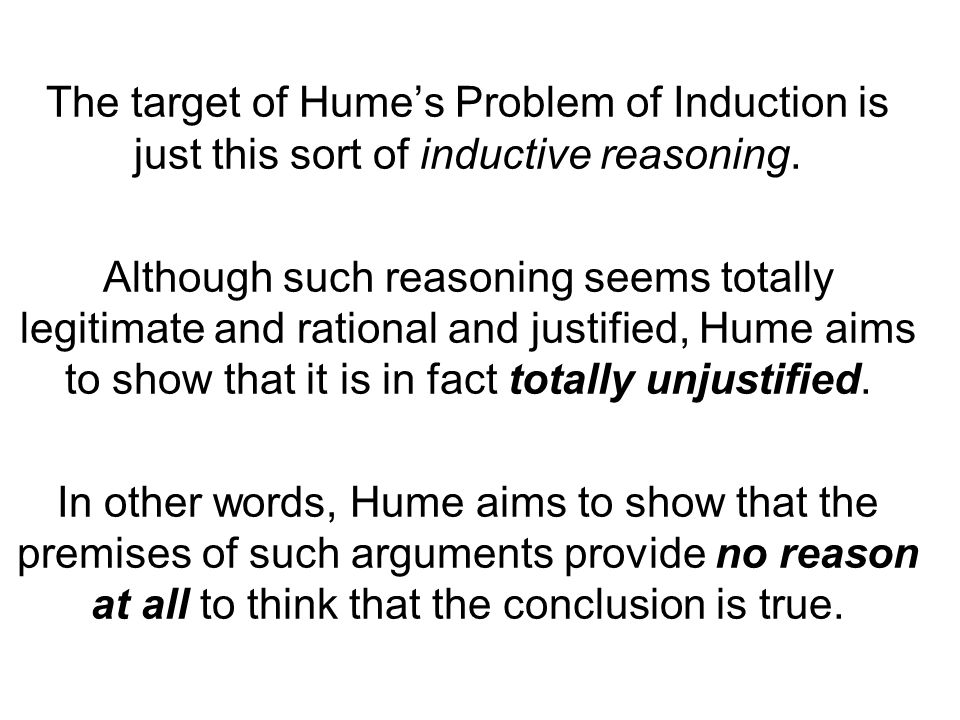 humes problem of induction essay David hume: of skepticism with regard to the senses the problem of induction essay questions chapter 4.