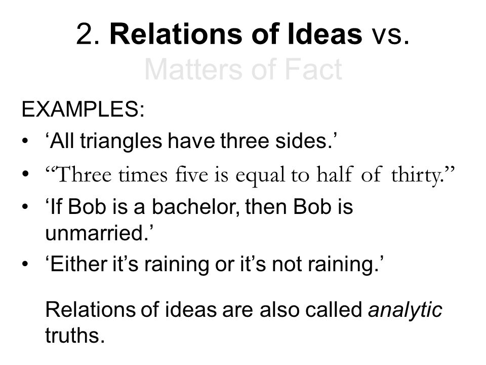 2. Relations of Ideas vs. Matters of Fact