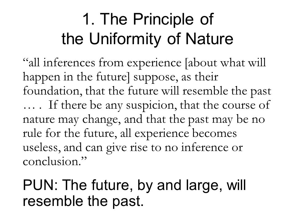 1. The Principle of the Uniformity of Nature