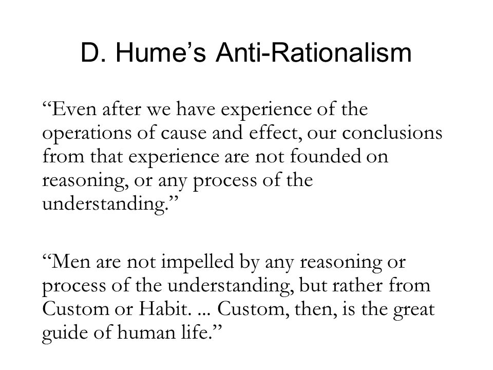 D. Hume's Anti-Rationalism
