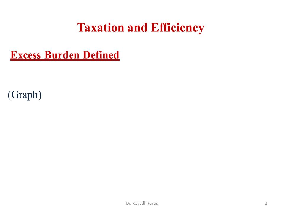 Taxation and Efficiency