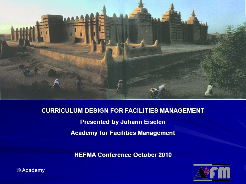 CURRICULUM DESIGN FOR FACILITIES MANAGEMENT