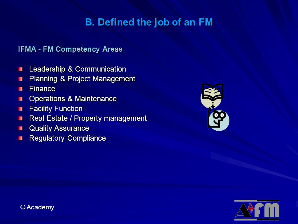 B. Defined the job of an FM