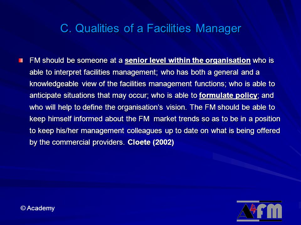 C. Qualities of a Facilities Manager