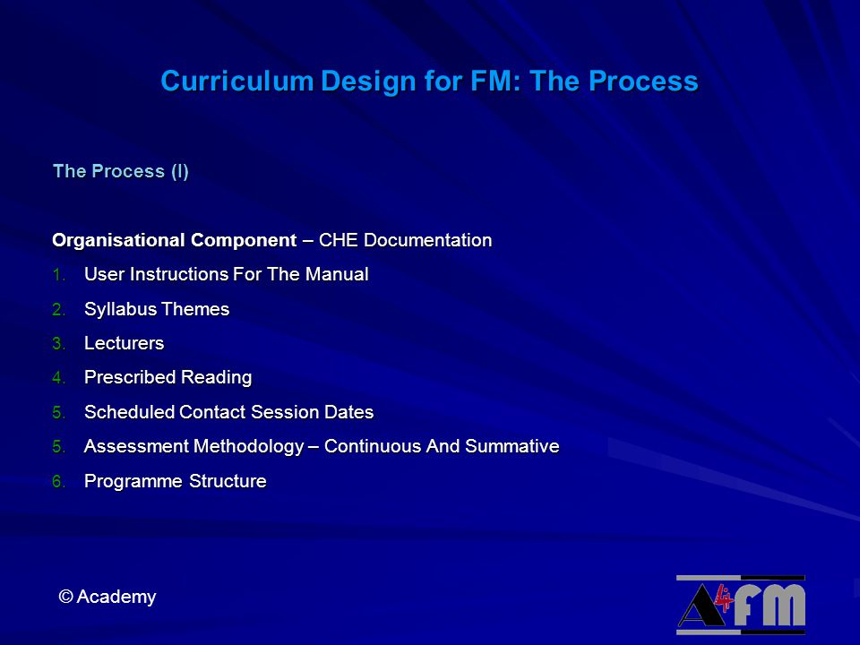 Curriculum Design for FM: The Process