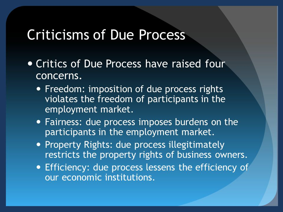 Criticisms of Due Process