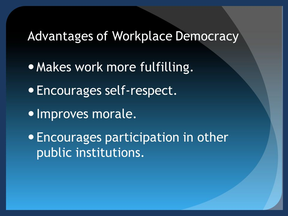 Advantages of Workplace Democracy