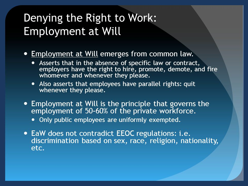 Denying the Right to Work: Employment at Will