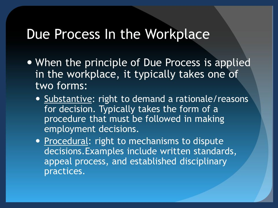Due Process In the Workplace