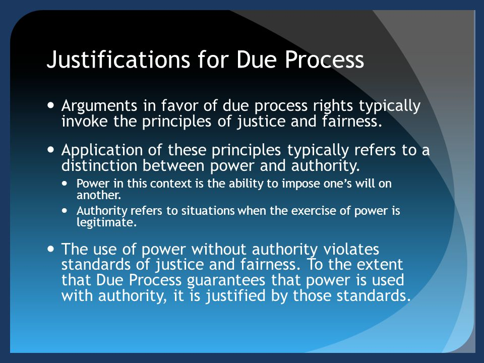 Justifications for Due Process