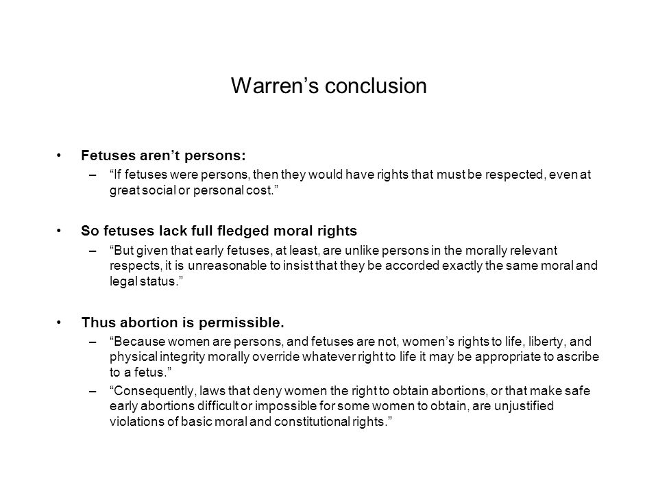 Warren's conclusion Fetuses aren't persons: