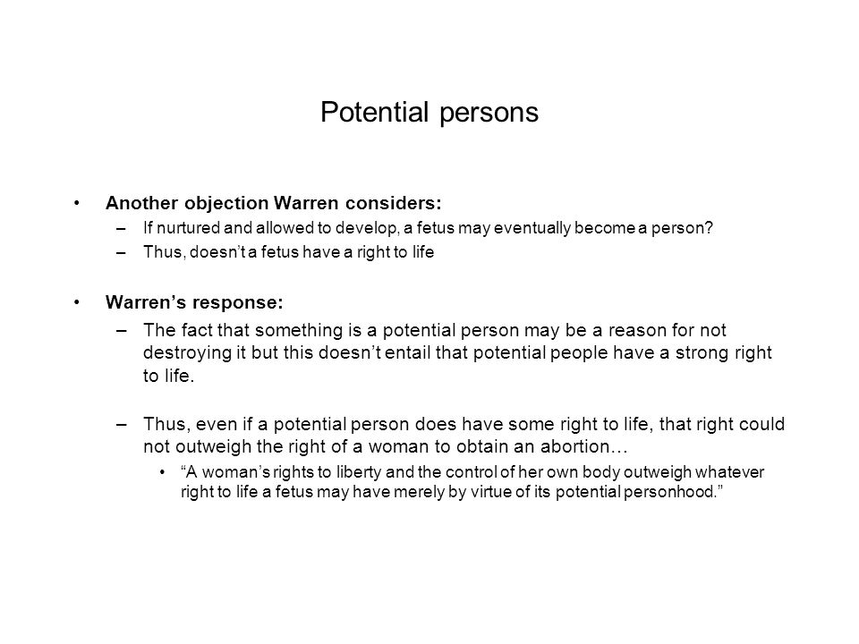 Potential persons Another objection Warren considers: