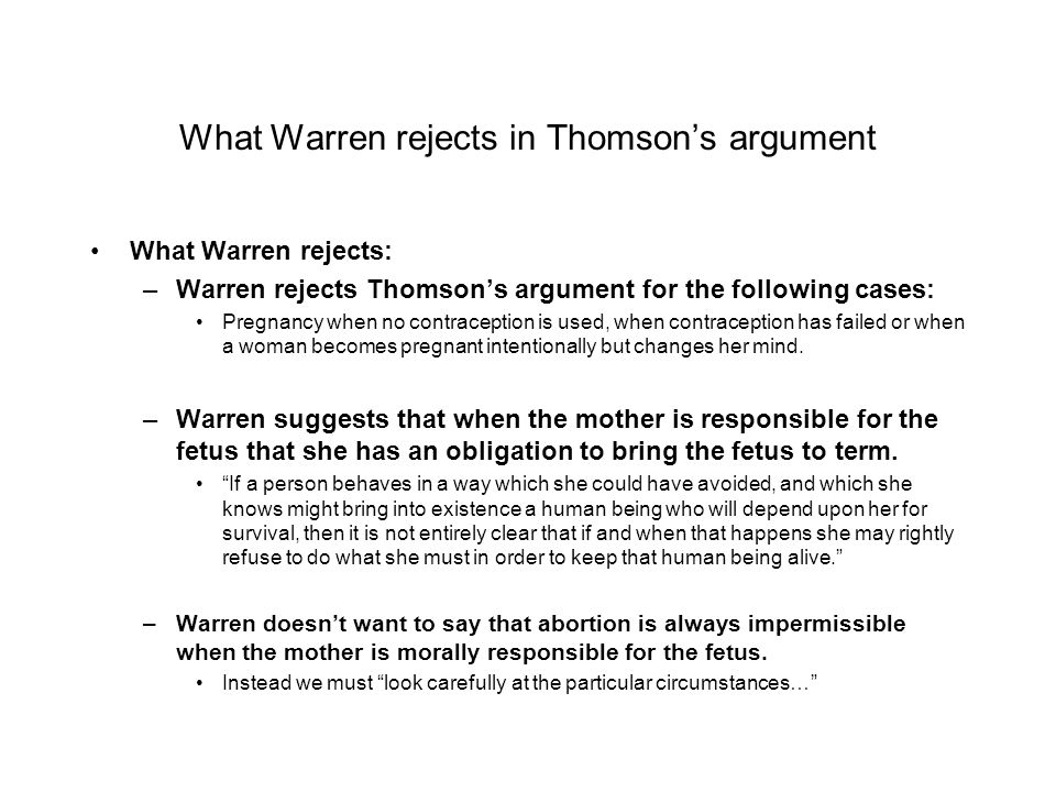 What Warren rejects in Thomson's argument