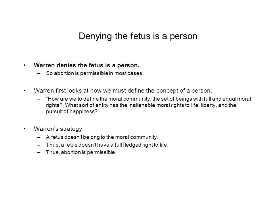 Denying the fetus is a person