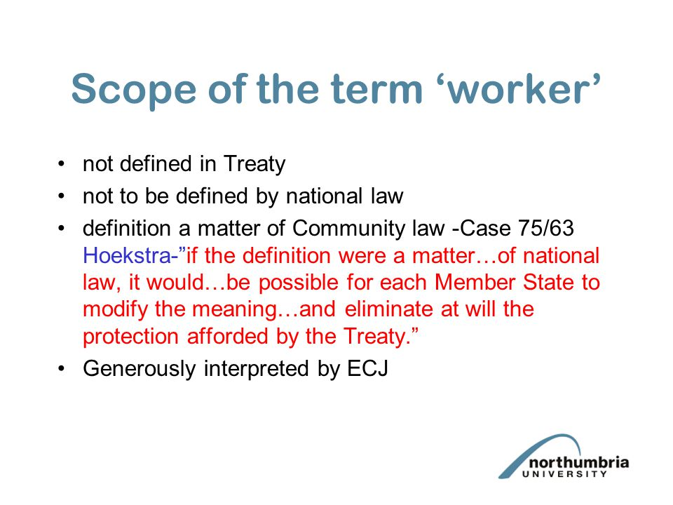 Scope of the term 'worker'