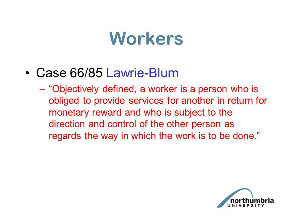 Workers Case 66/85 Lawrie-Blum