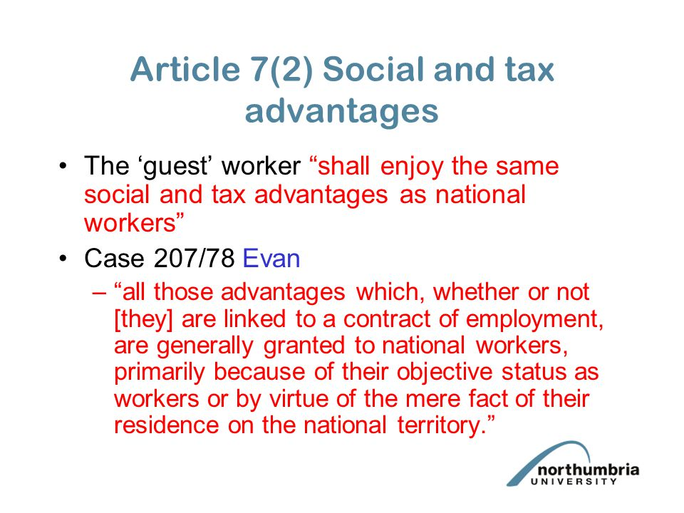Article 7(2) Social and tax advantages