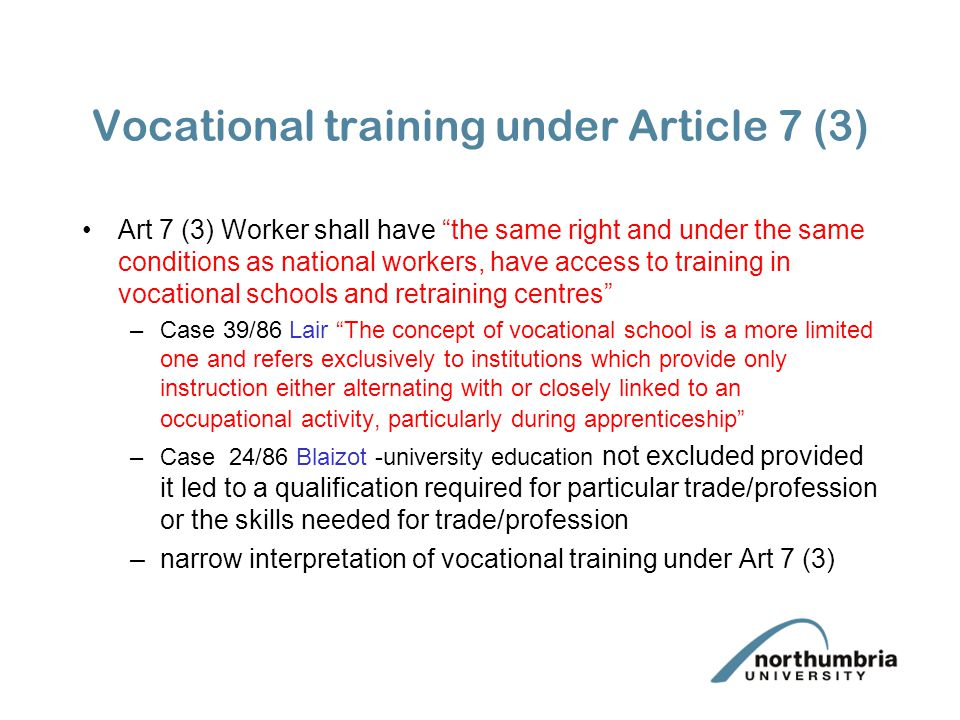 Vocational training under Article 7 (3)