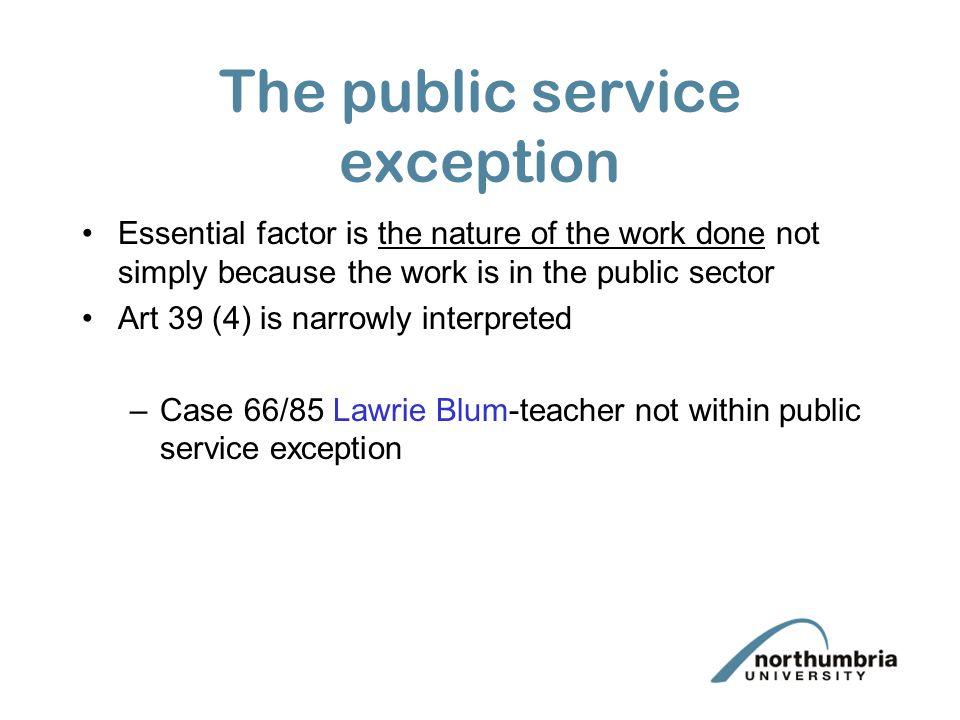 The public service exception
