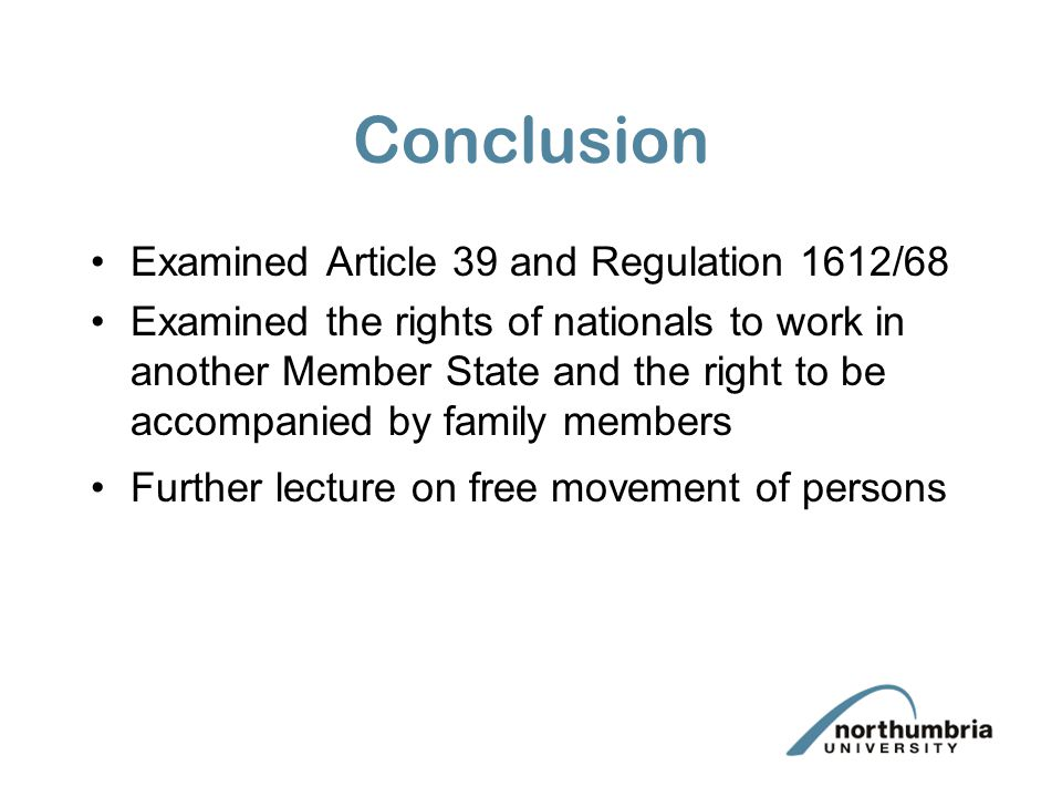 Conclusion Examined Article 39 and Regulation 1612/68