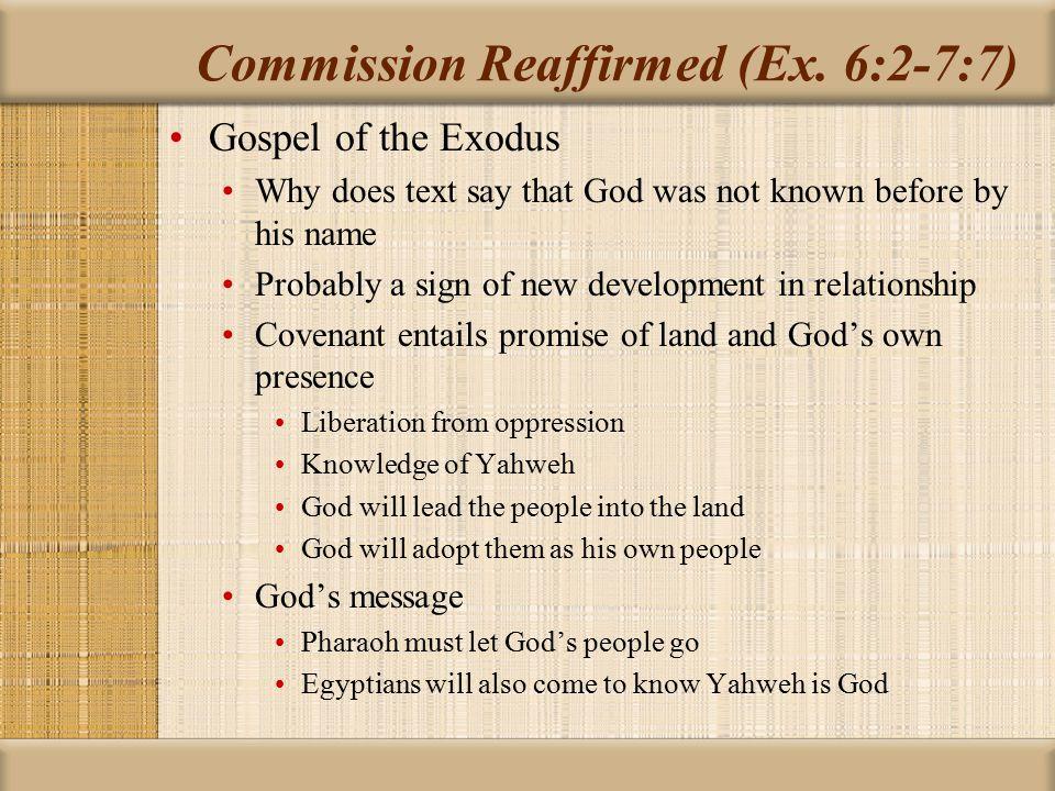 Commission Reaffirmed (Ex. 6:2-7:7)