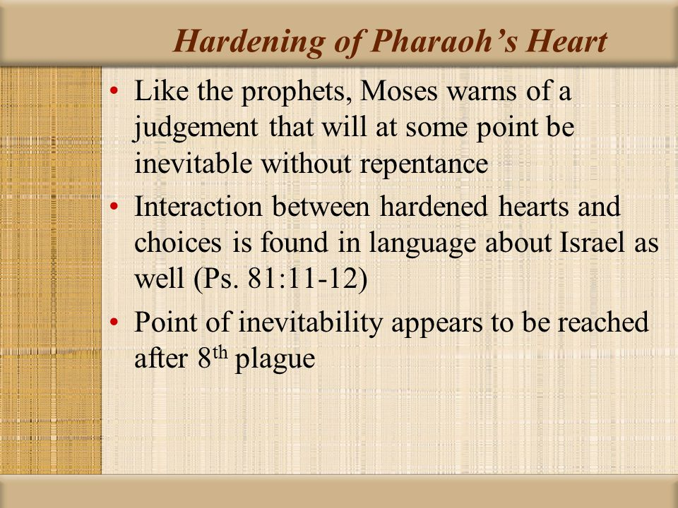 Hardening of Pharaoh's Heart