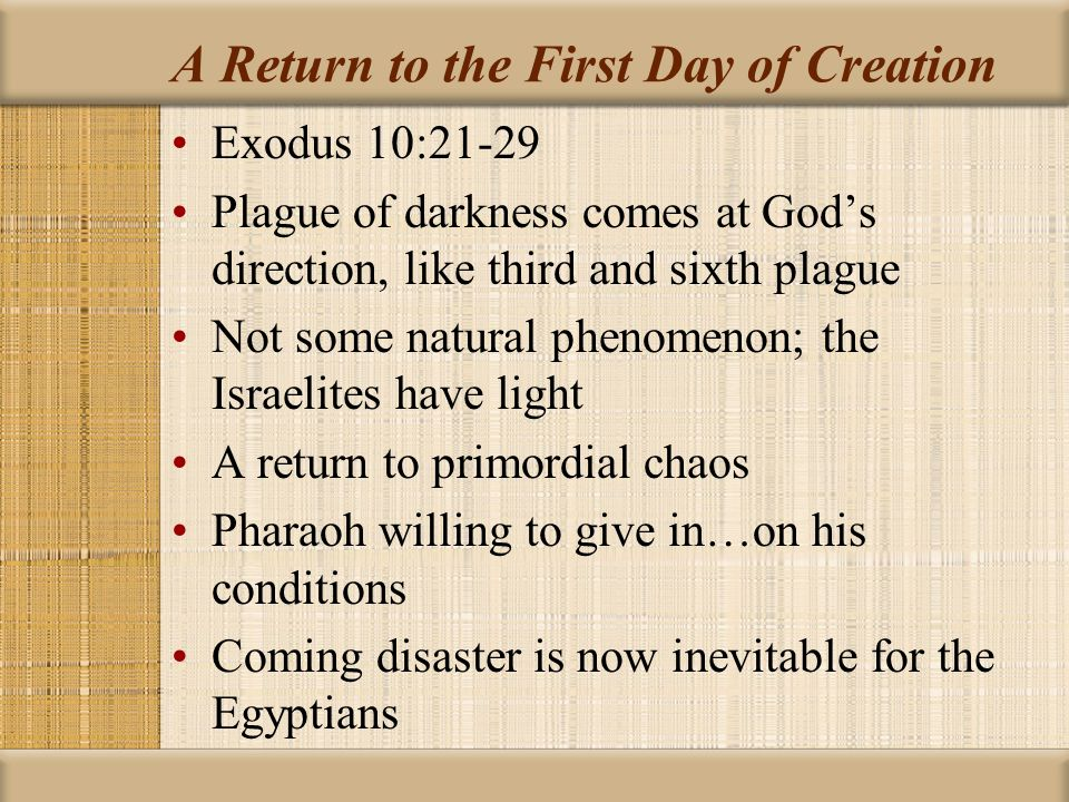 A Return to the First Day of Creation