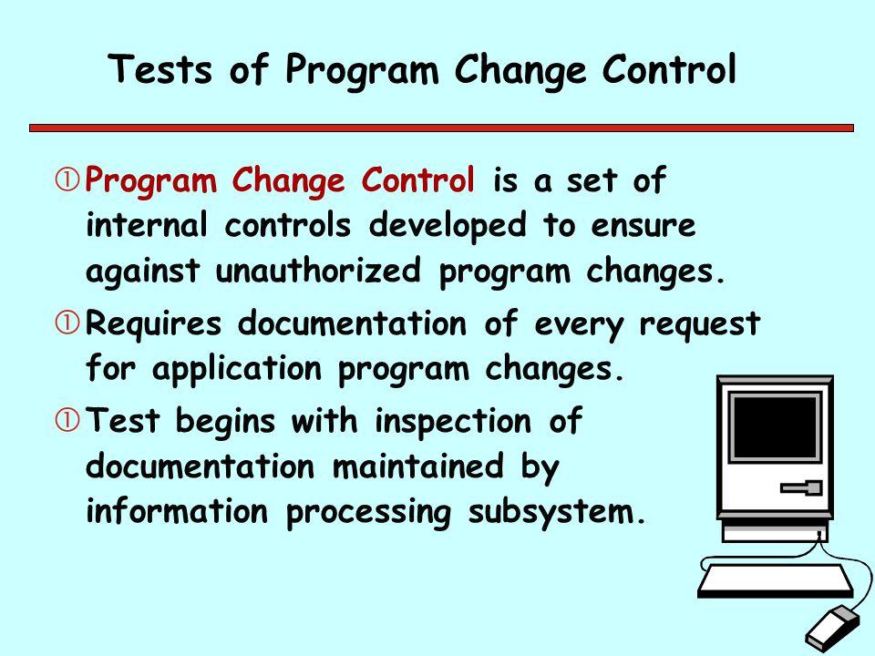 Tests of Program Change Control