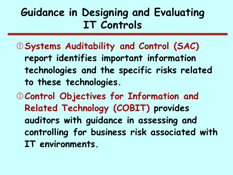 Guidance in Designing and Evaluating IT Controls