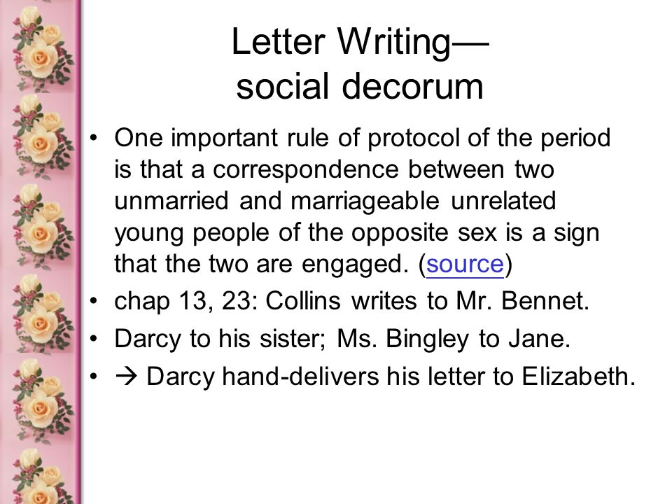 Letter Writing— social decorum