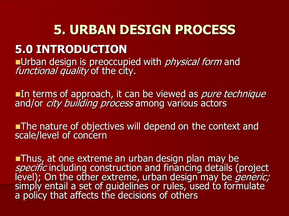 5. URBAN DESIGN PROCESS 5.0 INTRODUCTION