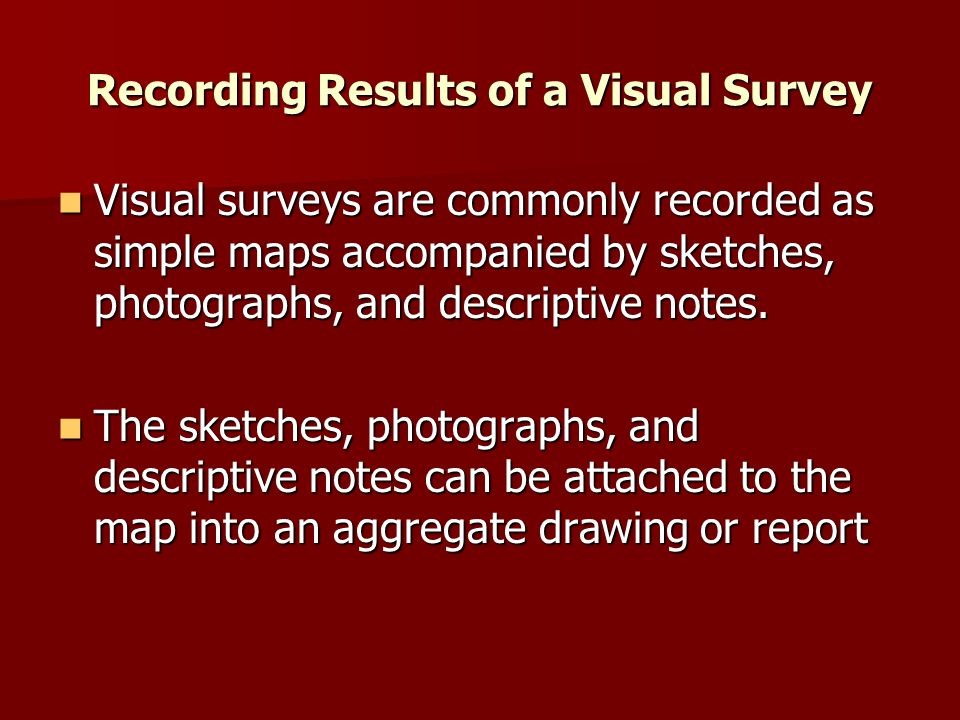 Recording Results of a Visual Survey