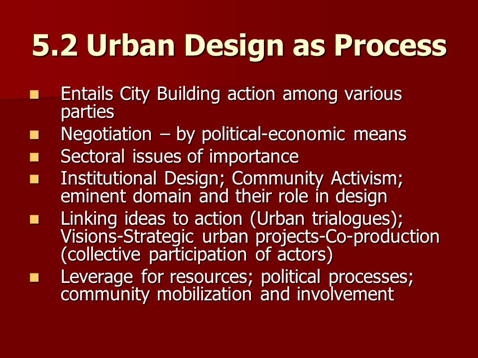 5.2 Urban Design as Process