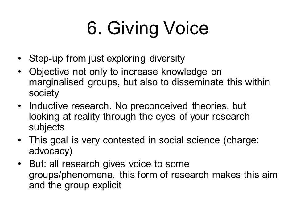 6. Giving Voice Step-up from just exploring diversity
