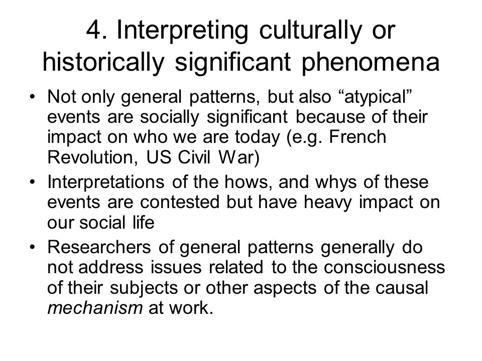 4. Interpreting culturally or historically significant phenomena