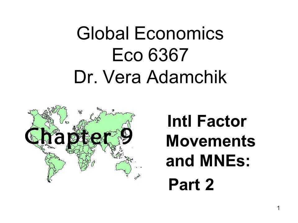 Global Economics Eco 6367 Dr. Vera Adamchik