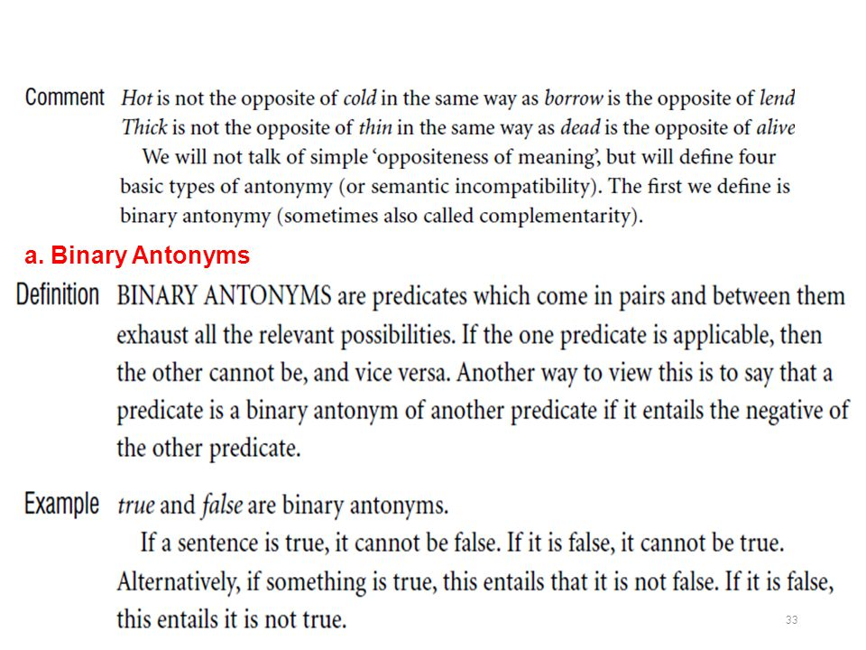 a. Binary Antonyms