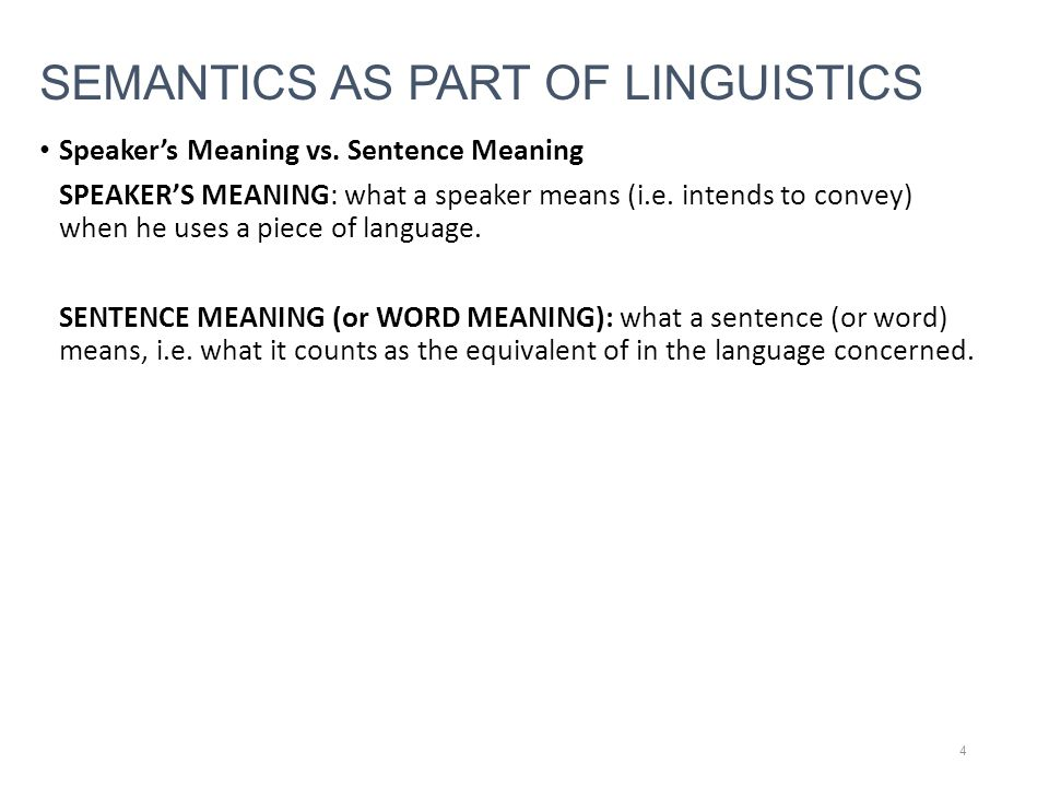 SEMANTICS AS PART OF LINGUISTICS