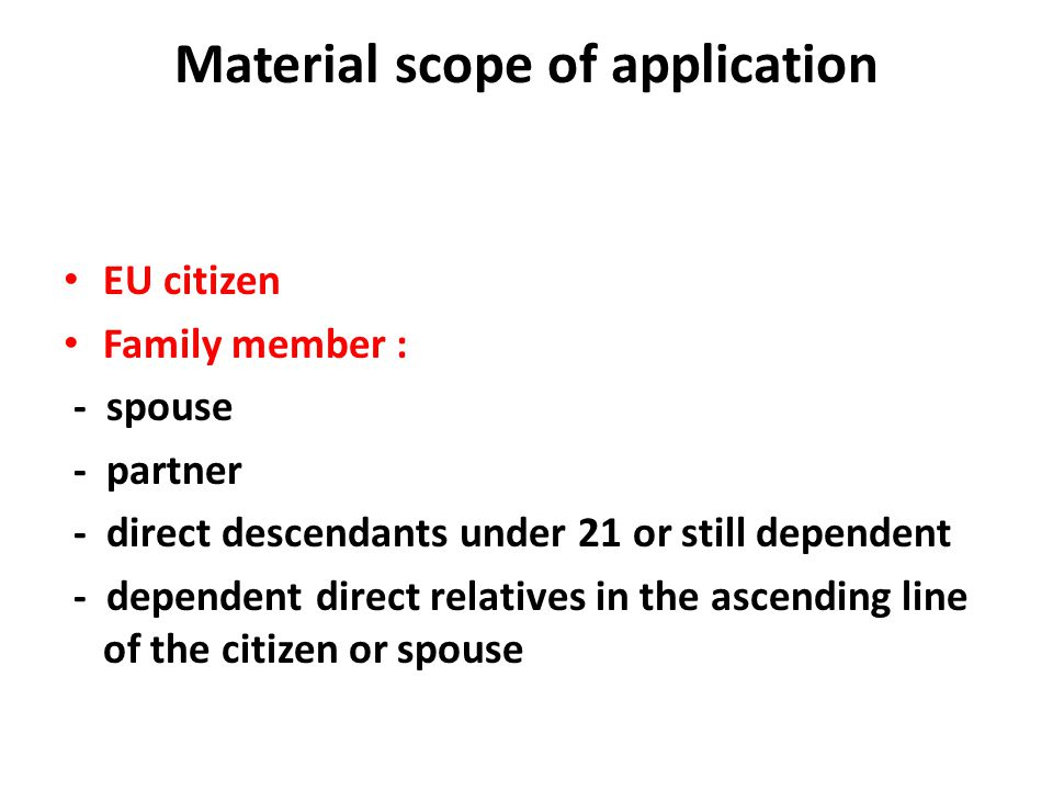 Material scope of application