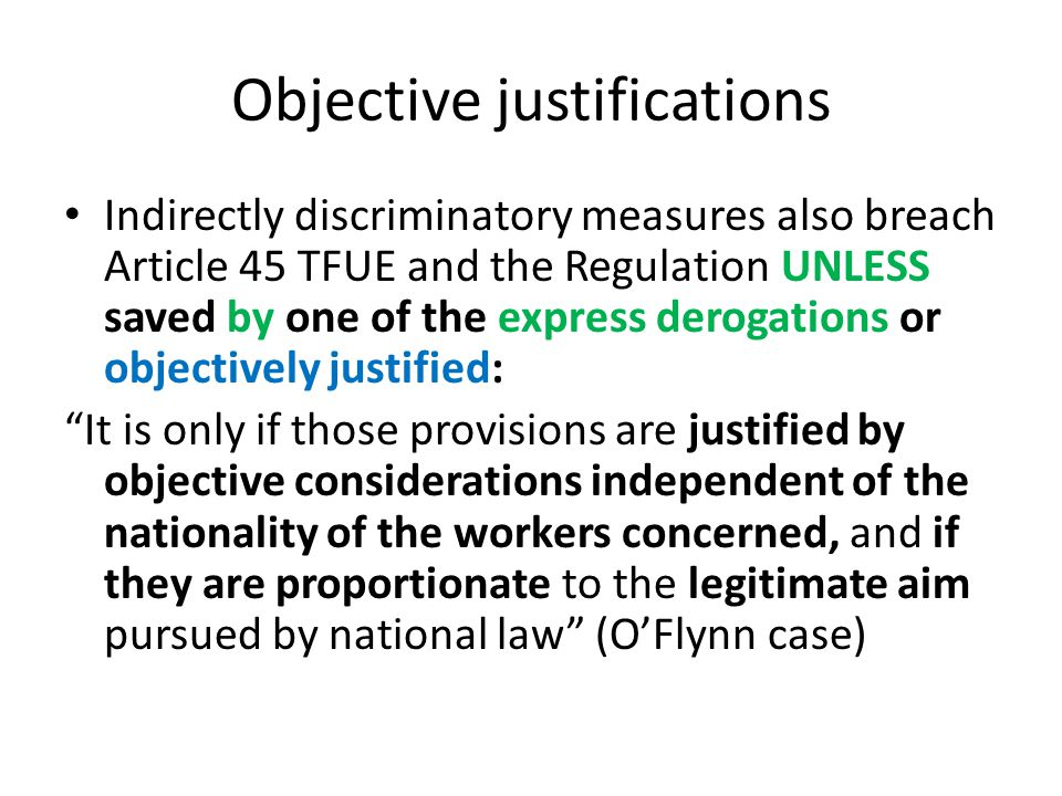Objective justifications