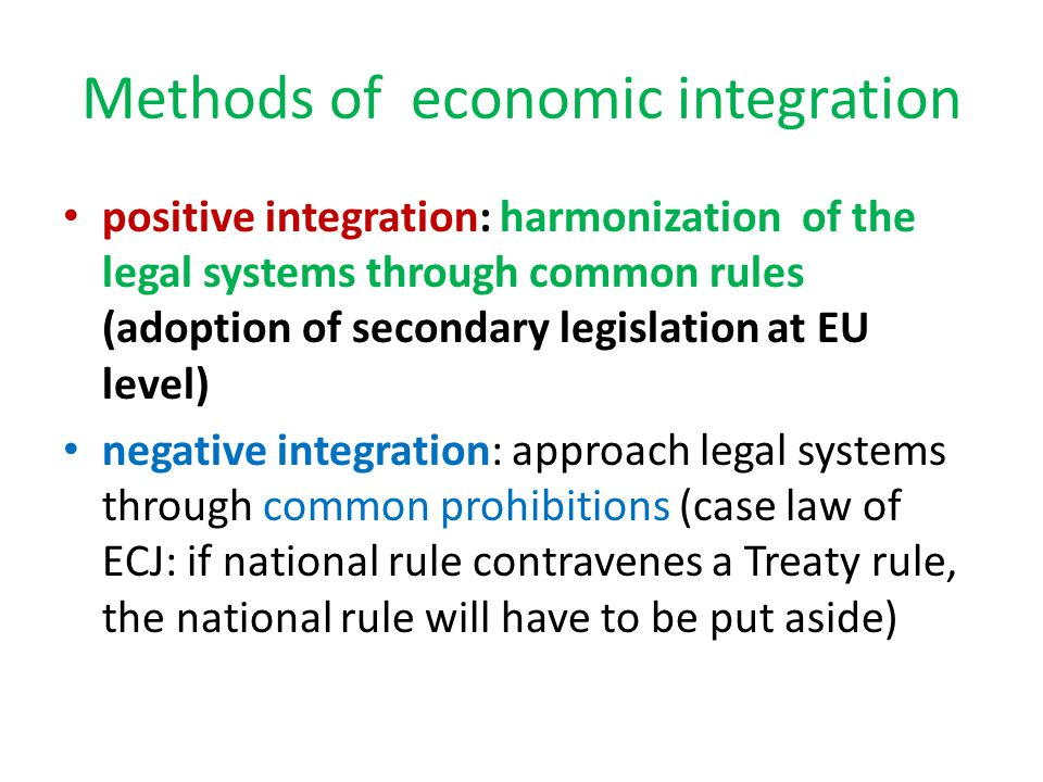 Methods of economic integration