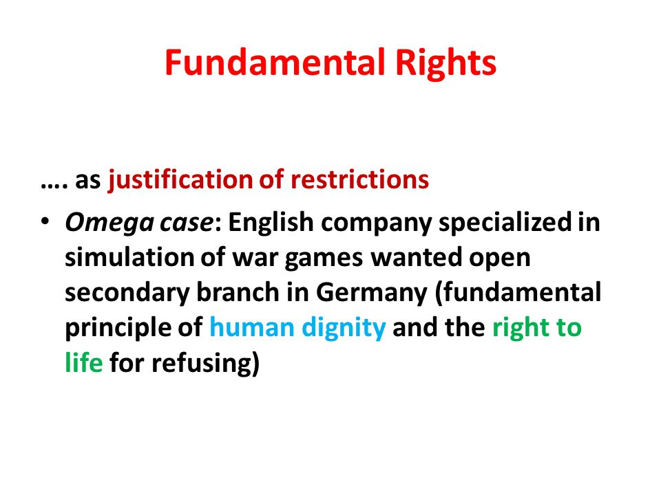Fundamental Rights …. as justification of restrictions